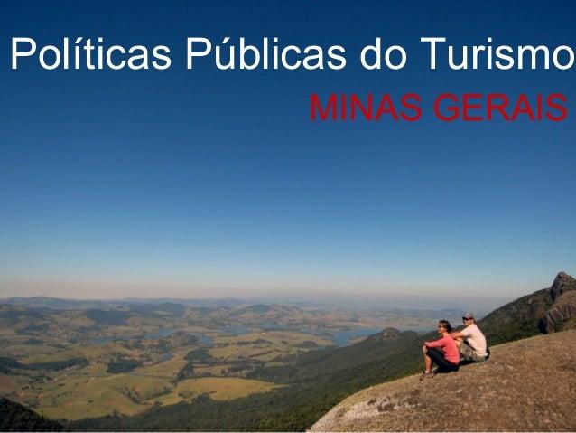 Políticas Públicas do Turismo MINAS GERAIS