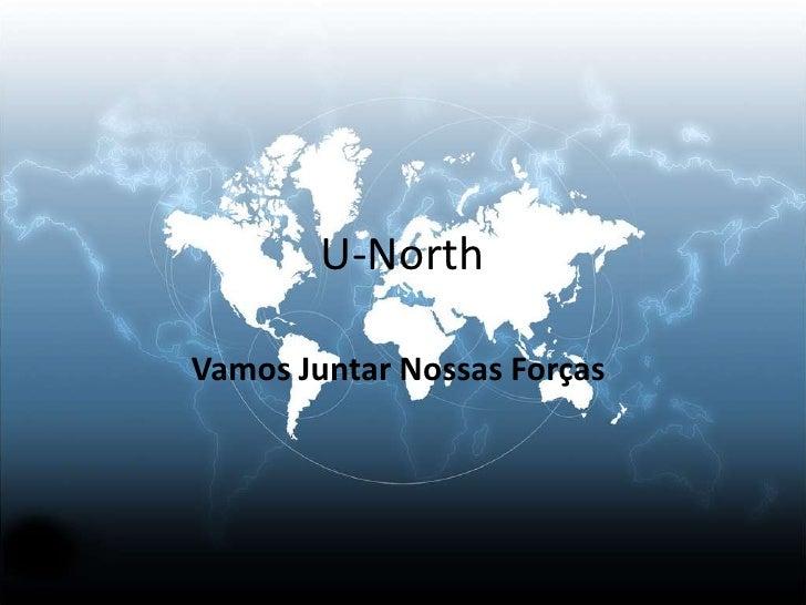 U-NorthVamos Juntar Nossas Forças.