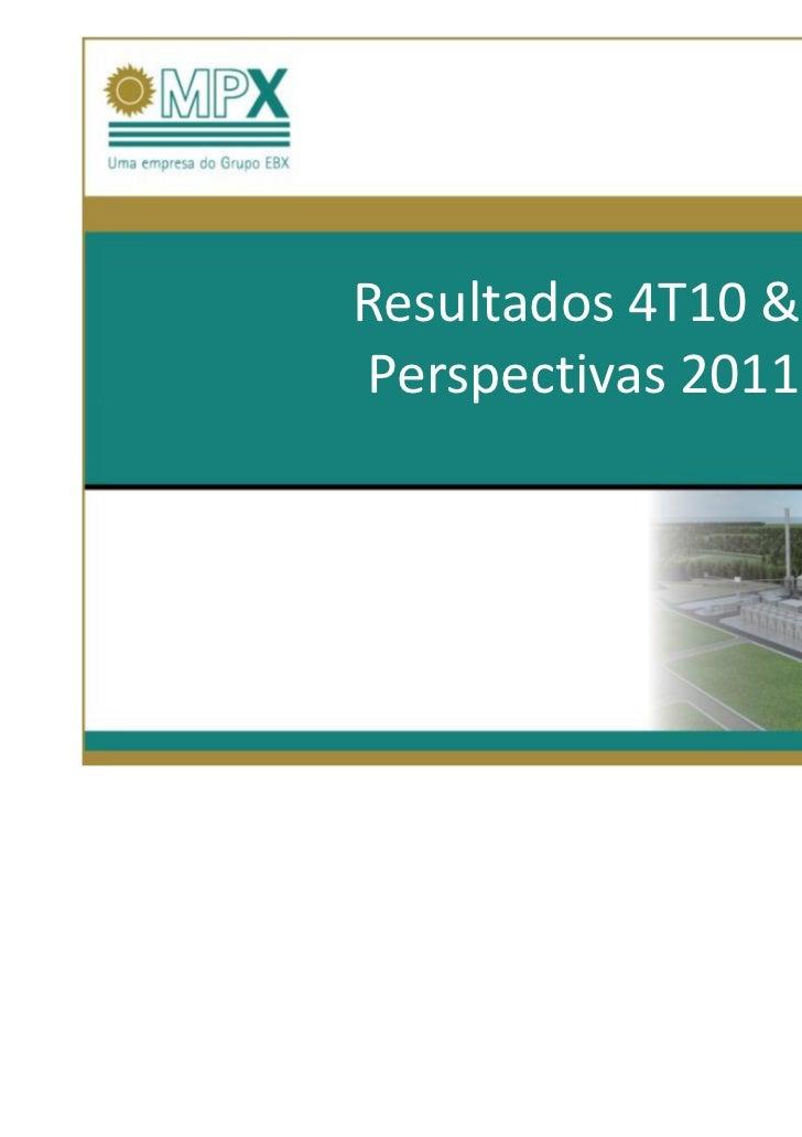 11.03.28Resultados 4T10 &Perspectivas 2011
