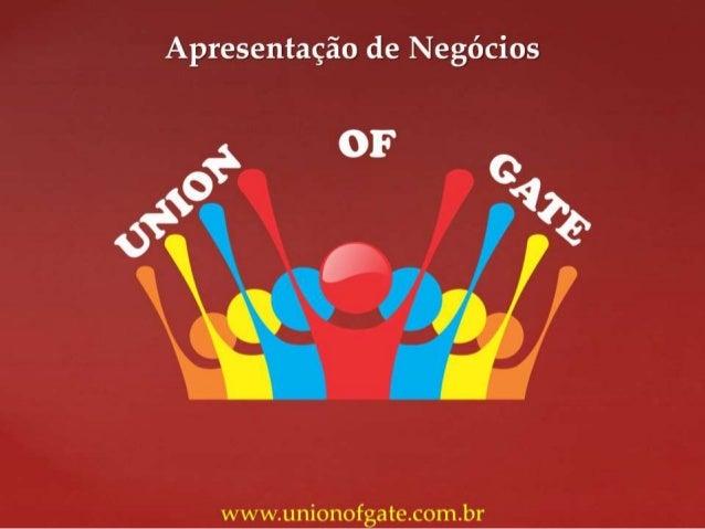 Apresentação Union of Gate