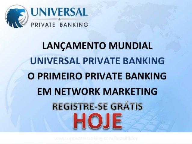 www.uprivatebanking.com/brasillider