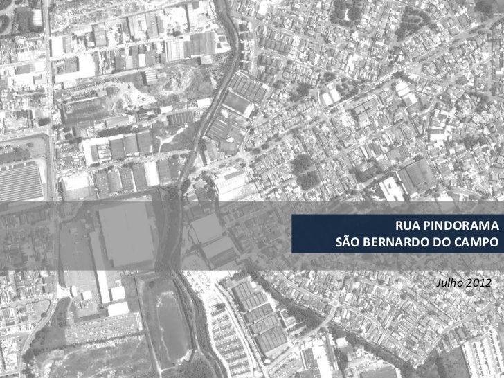 RUA PINDORAMASÃO BERNARDO DO CAMPO             Julho 2012