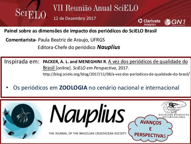 PACKER, A. L. and MENEGHINI R. A vez dos periódicos de qualidade do Brasil [online]. SciELO em Perspectiva, 2017. http://b...