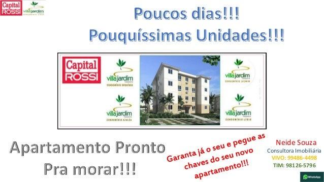 Neide Souza Consultora Imobiliária VIVO: 99486-4498 TIM: 98126-5796