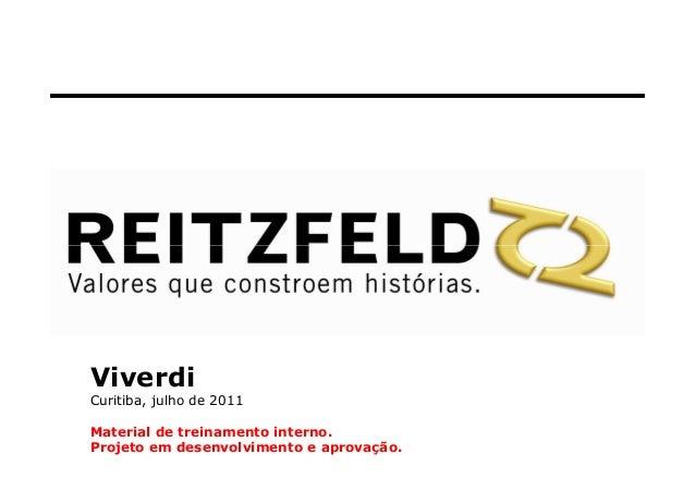 ViverdiCuritiba, julho de 2011Material de treinamento interno.Projeto em desenvolvimento e aprovação.