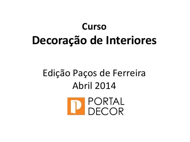Curso decora o de interiores pa os de ferreira for Curso decoradora de interiores