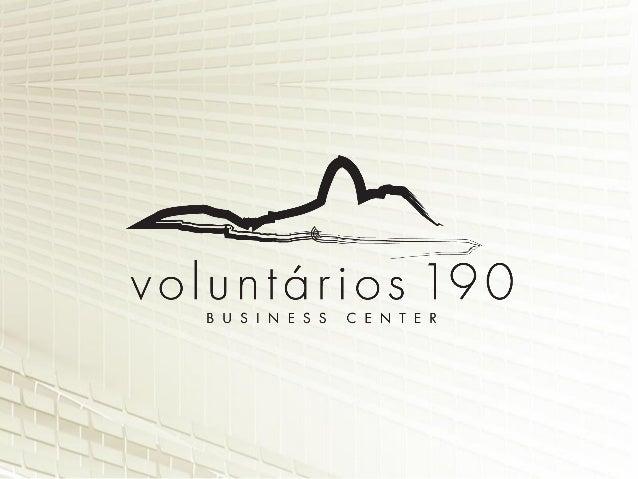 Mais do que um lançamento, o Voluntários 190 é uma grande oportunidade.