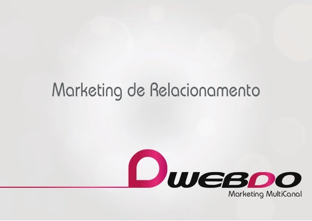 Marketing MultiCanal Marketing de Relacionamento
