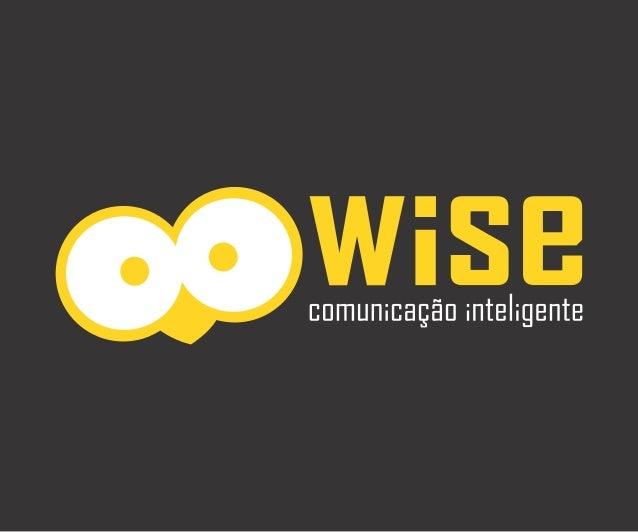 SOMOS uma agência que planeja a comunicação com inteligência.