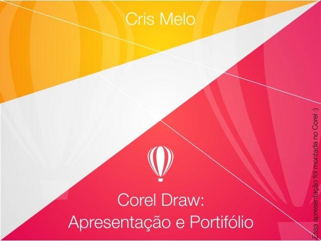 Corel Draw: Apresentação e Portifólio