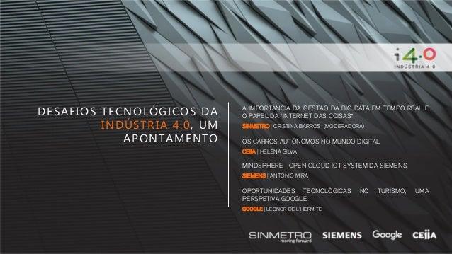"""DESAFIOS TECNOLÓGICOS DA INDÚSTRIA 4.0, UM APONTAMENTO A IMPORTÂNCIA DA GESTÃO DA BIG DATA EM TEMPO REAL E O PAPEL DA """"INT..."""