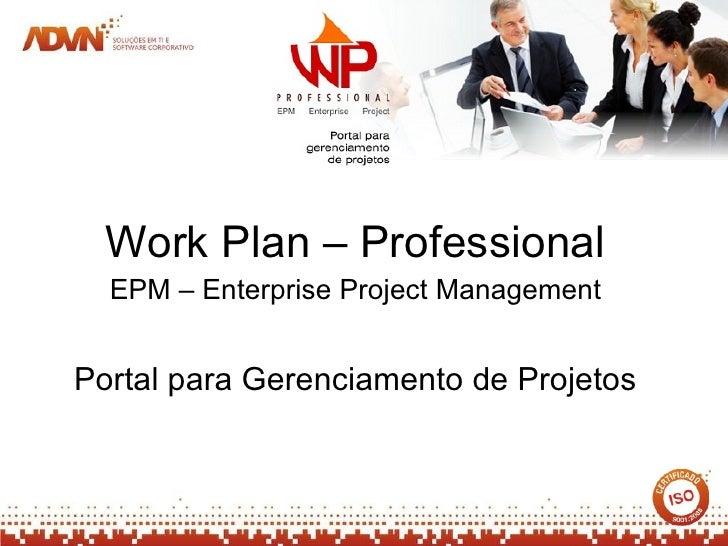 Work Plan – Professional EPM – Enterprise Project Management Portal para Gerenciamento de Projetos