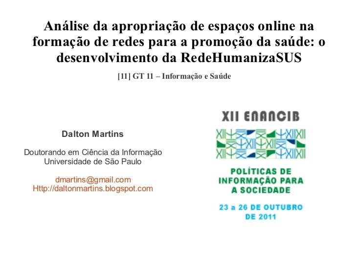 Análise da apropriação de espaços online na  formação de redes para a promoção da saúde: o     desenvolvimento da RedeHuma...