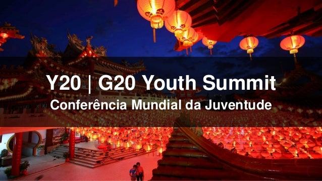 Y20 | G20 Youth Summit Conferência Mundial da Juventude