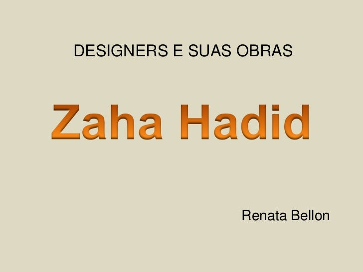 DESIGNERS E SUAS OBRAS                Renata Bellon