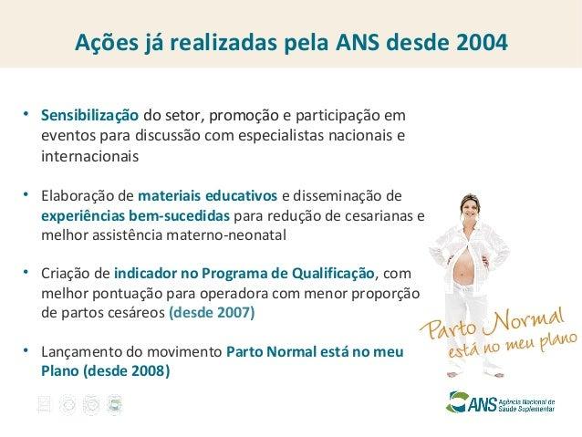 Promoção do Parto Normal na Saúde Suplementar Slide 2