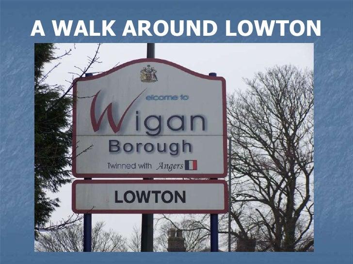 A Walk around Lowton   Slide 2