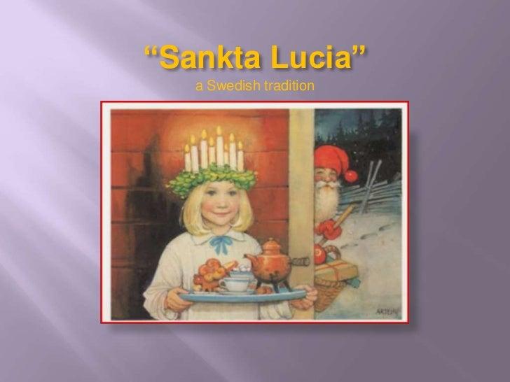 """Sankta Lucia""   a Swedish tradition"