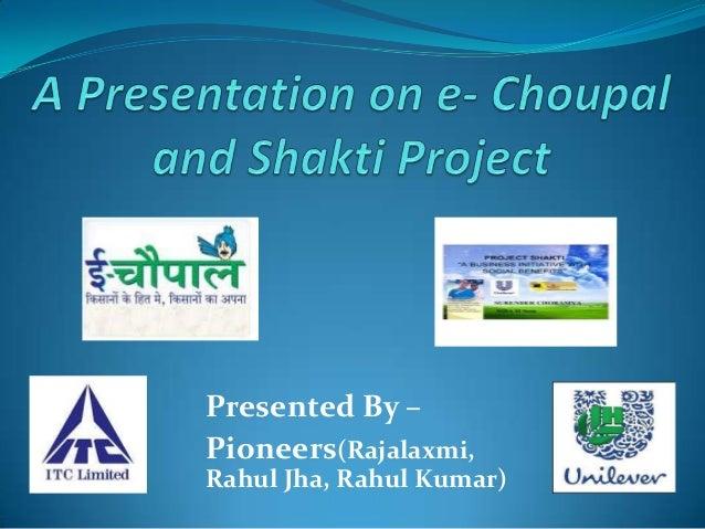 Presented By –Pioneers(Rajalaxmi,Rahul Jha, Rahul Kumar)