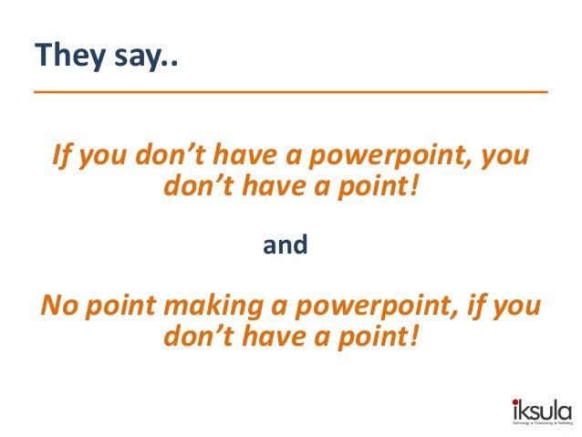 "A presentation on ""How to make a presentation"" Slide 2"