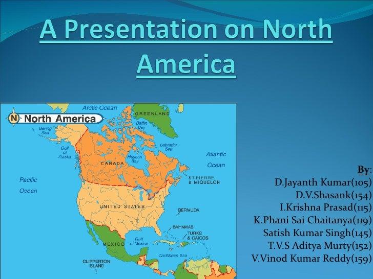 A Presentation On North America