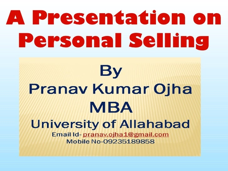 A Presentation on Personal Selling