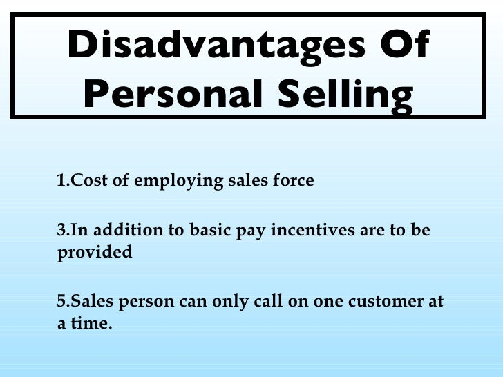 Strengths and Weaknesses of Personal Selling