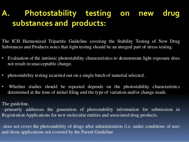 STABILITY TESTING: PHOTOSTABILITY TESTING OF NEW ...