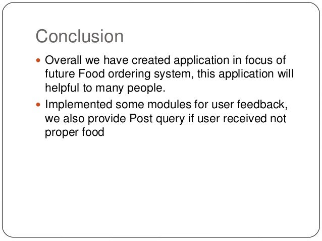 Online Food Ordering: Conclusion Of Online Food Ordering System