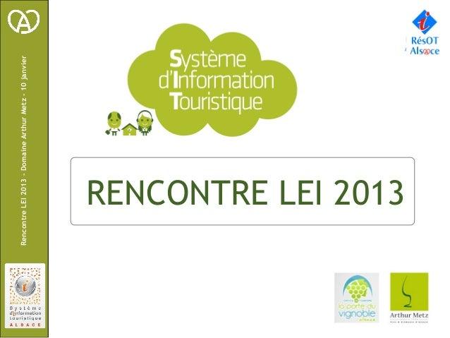 Rencontre LEI 2013 – Domaine Arthur Metz – 10 janvier               1901096         RENCONTRE LEI 2013