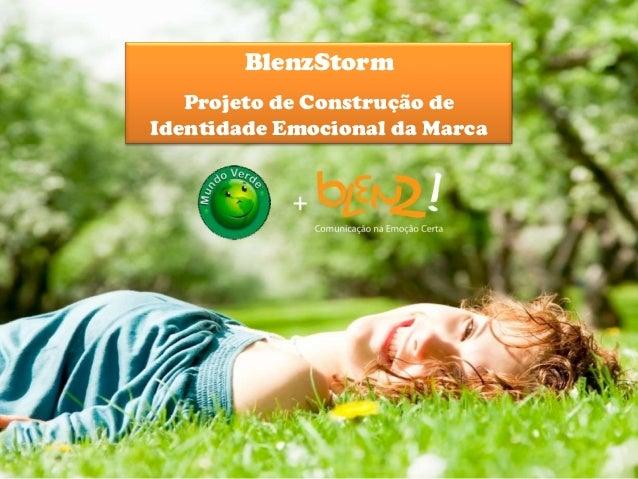 BlenzStorm   Projeto de Construção deIdentidade Emocional da Marca