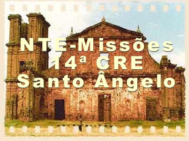 NTE-Missões 14ª CRE Santo Ângelo