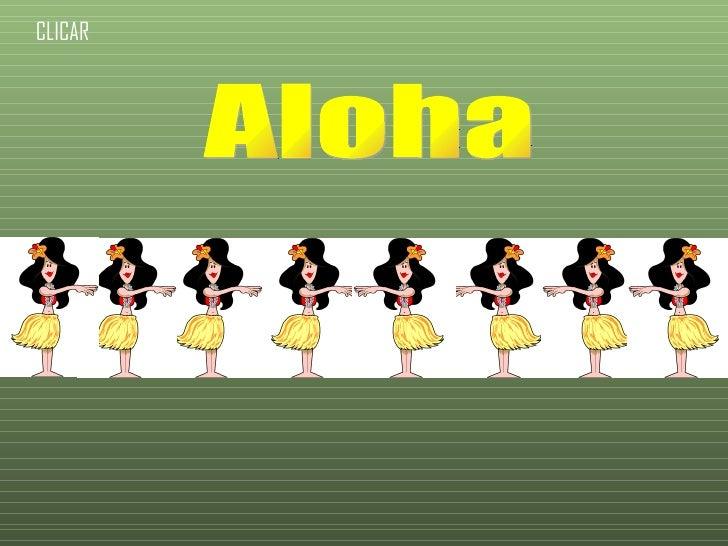 Aloha CLICAR