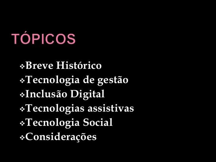ApresentaçãoTecnologia Slide 2