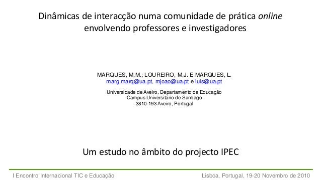 Dinâmicas de interacção numa comunidade de prática online envolvendo professores e investigadores Um estudo no âmbito do p...