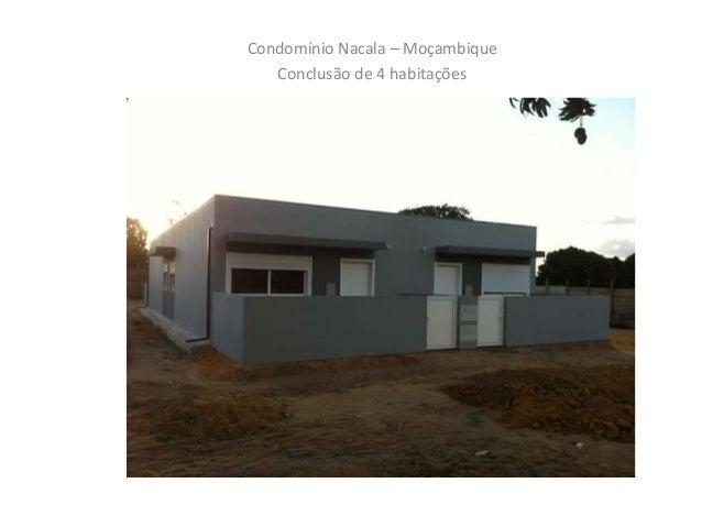 Condomínio em Nacala – Moçambique Imagens das Habitações Condomínio Nacala – Moçambique Conclusão de 4 habitações
