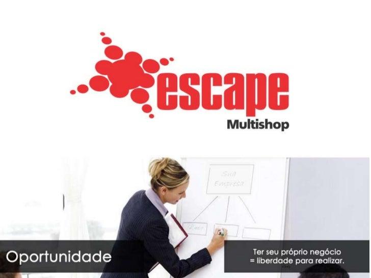 Escape Multishop