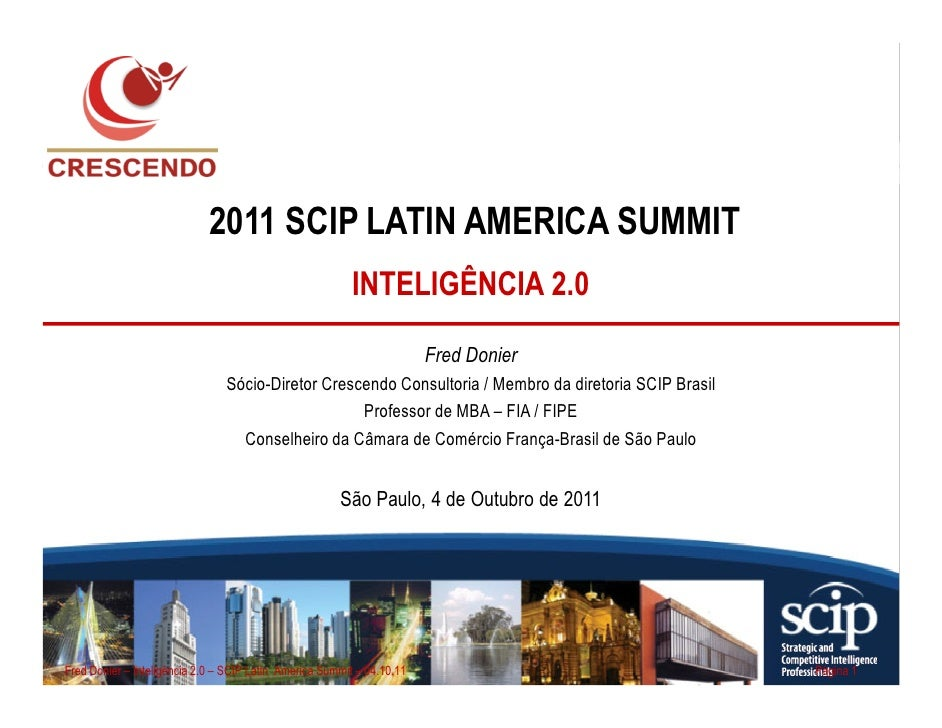 2011 SCIP LATIN AMERICA SUMMIT                                                          INTELIGÊNCIA 2.0                  ...