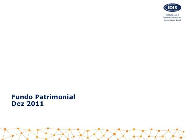 Fundo PatrimonialDez 2011