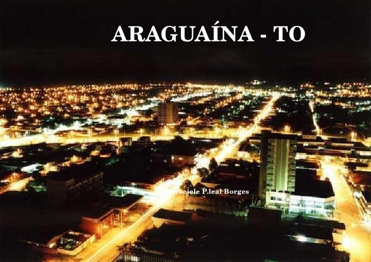 ARAGUAÍNA - TO Graciele P.leal Borges