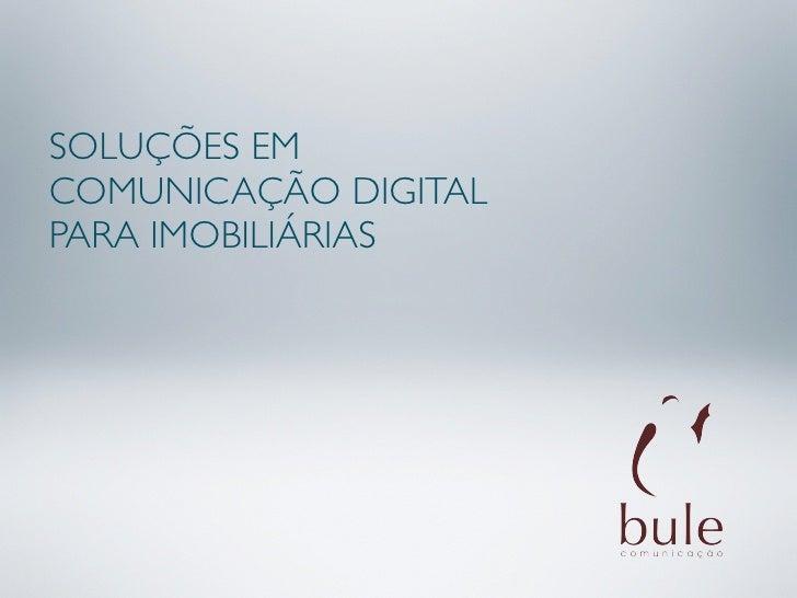 SOLUÇÕES EM COMUNICAÇÃO DIGITAL PARA IMOBILIÁRIAS