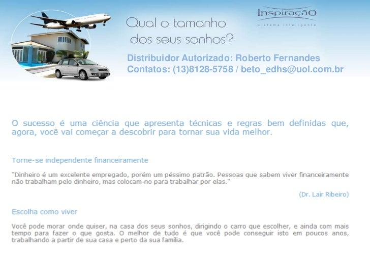 DistribuidorAutorizado: Roberto Fernandes<br />Contatos: (13)8128-5758 / beto_edhs@uol.com.br<br />
