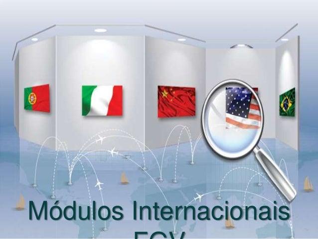Módulos Internacionais