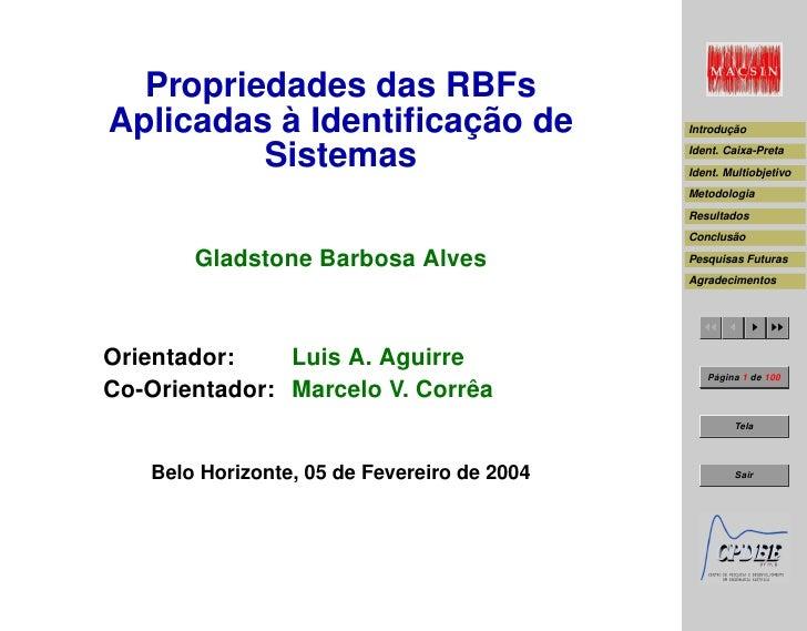 Propriedades das RBFs Aplicadas à Identificação de                  Introdução           Sistemas                          ...