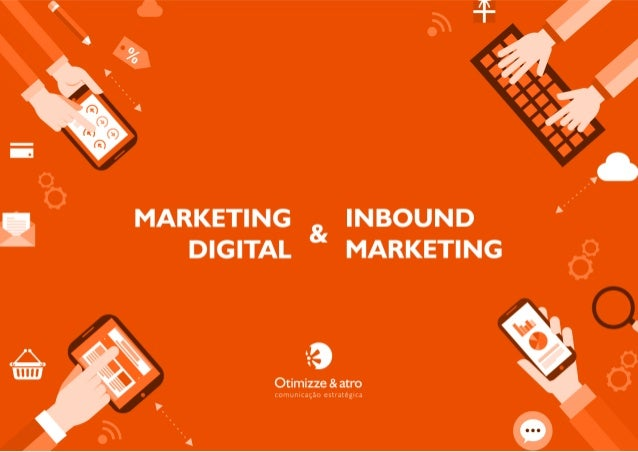 "ı.' ı""     MARKETING 8( INBOUND DIGITAL MARKETING     C1       o  1 '9 Otimizze &atro ccccccc çâo estratégıca  a  ""4 0"