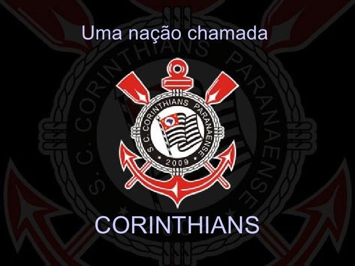 Uma nação chamada  CORINTHIANS