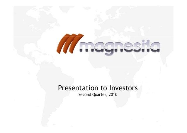 Presentation to Investors Second Quarter, 2010