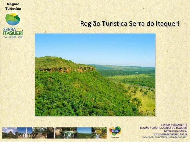 Região Turística Serra do ItaqueriRegião Turística Serra do Itaqueri