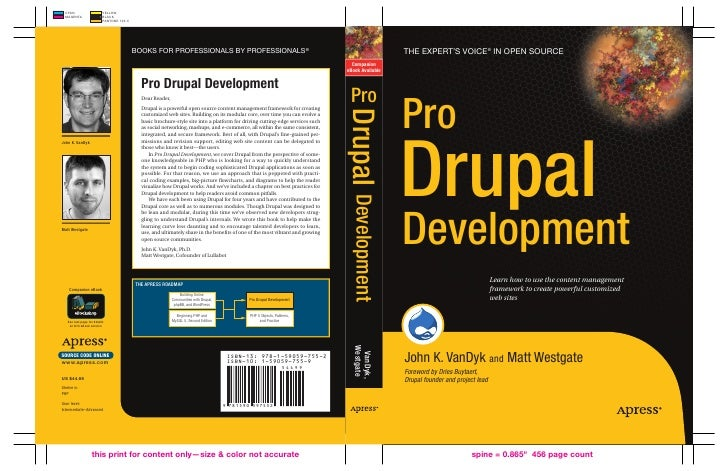 The eXperT's Voice ® in open source     Pro Drupal Development                                   Learn how to use the cont...