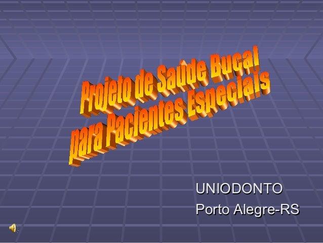 UNIODONTO Porto Alegre-RS